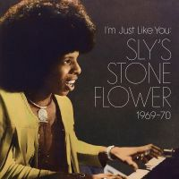 Cover Sly Stone - I'm Just Like You: Sly's Stone Flower 1969-70