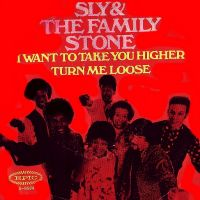 Cover Sly & The Family Stone - I Want To Take You Higher