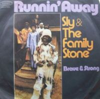 Cover Sly & The Family Stone - Runnin' Away