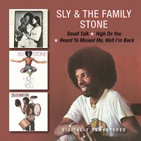 Cover Sly & The Family Stone - Small Talk / High On You / Heard Ya Missed Me, Well I'm Back