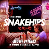 Cover Snakehips feat. Tinashe & Chance The Rapper - All My Friends