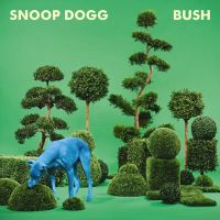 Cover Snoop Dogg - Bush