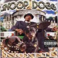 Cover Snoop Dogg - Da Game Is To Be Sold, Not To Be Told