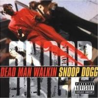 Cover Snoop Dogg - Dead Man Walkin