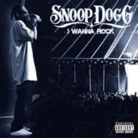 Cover Snoop Dogg - I Wanna Rock