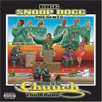 Cover Snoop Dogg - Presents Welcome To The Church - Tha Album