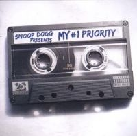Cover Snoop Dogg - Snoop Dogg Presents My #1 Priority