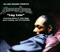 Cover Snoop Dogg feat. Master P, Nate Dogg, Butch Cassidy and The Eastsidaz - Lay Low