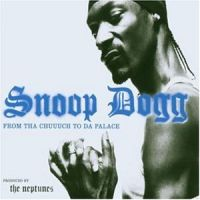 Cover Snoop Dogg feat. Pharrell - From Tha Chuuuch To Da Palace