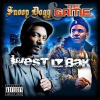 Cover Snoop Dogg & The Game - West Iz Bak