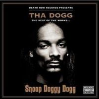 Cover Snoop Doggy Dogg - Tha Dogg - The Best Of The Works...