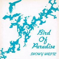Cover Snowy White - Bird Of Paradise