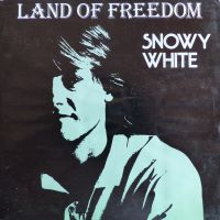 Cover Snowy White & The White Flames - Land Of Freedom