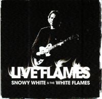 Cover Snowy White & The White Flames - Live Flames