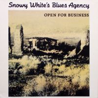 Cover Snowy White's Blues Agency - Open For Business