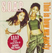 Cover S.O.A.P. - This Is How We Party