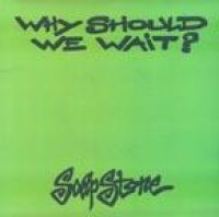Cover Soapstone - Why Should We Wait?