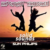 Cover Solid Sounds feat. Sun Philips - Jump On This F**king Bounce!