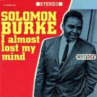 Cover Solomon Burke - I Almost Lost My Mind