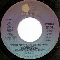 Cover Solomon Burke - Please Don't You Say Goodbye To Me