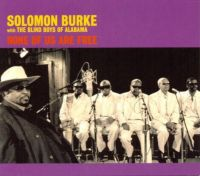 Cover Solomon Burke with The Blind Boys Of Alabama - None Of Us Are Free
