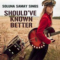 Cover Soluna Samay - Should've Known Better