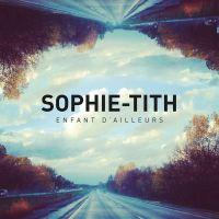 Cover Sophie-Tith - Enfant d'ailleurs