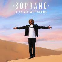 Cover Soprano - À la vie à l'amour