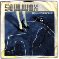 Cover Soulwax - Much Against Everyone's Advice