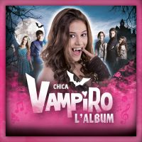 Cover Soundtrack - Chica Vampiro - L'album