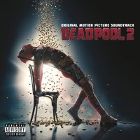 Cover Soundtrack - Deadpool 2