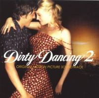 Cover Soundtrack - Dirty Dancing 2