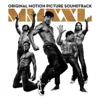 Cover Soundtrack - Magic Mike XXL