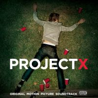 Cover Soundtrack - Project X