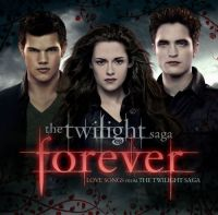 Cover Soundtrack - The Twilight Saga Forever - Love Songs From The Twilight Saga