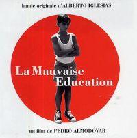 Cover Soundtrack / Alberto Iglesias - La mala educación