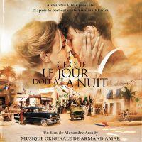 Cover Soundtrack / Armand Amar - Ce que le jour doit à la nuit