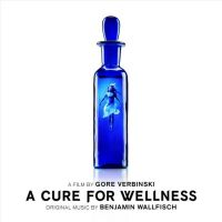 Cover Soundtrack / Benjamin Wallfisch - A Cure For Wellness