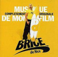 Cover Soundtrack / Bruno Coulais - Brice de Nice