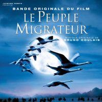 Cover Soundtrack / Bruno Coulais - Le peuple migrateur