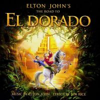 Cover Soundtrack / Elton John & Tim Rice - The Road To El Dorado