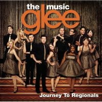 Cover Soundtrack / Glee Cast - Glee: The Music - Journey To Regionals
