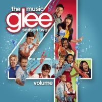 Cover Soundtrack / Glee Cast - Glee: The Music - Season Two - Volume 4