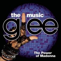 Cover Soundtrack / Glee Cast - Glee: The Music - The Power Of Madonna