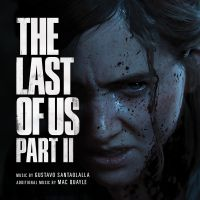 Cover Soundtrack / Gustavo Santaolalla / Mac Quayle - The Last Of Us - Part II