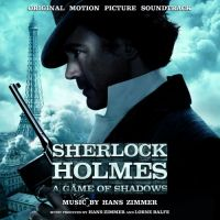 Cover Soundtrack / Hans Zimmer - Sherlock Holmes - A Game Of Shadow