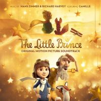 Cover Soundtrack / Hans Zimmer & Richard Harvey feat. Camille - The Little Prince