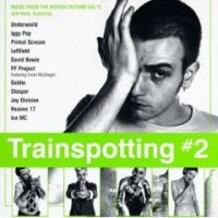 Cover Soundtrack / Irvine Welsh - Trainspotting 2