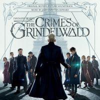 Cover Soundtrack / James Newton Howard - Fantastic Beasts - The Crimes Of Grindelwald