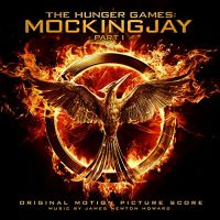 Cover Soundtrack / James Newton Howard - The Hunger Games: Mockingjay Part I - Original Motion Picture Score